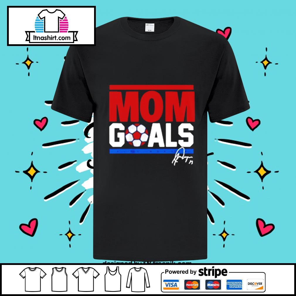 Alex Morgan Mom Goals 2021 Shirt