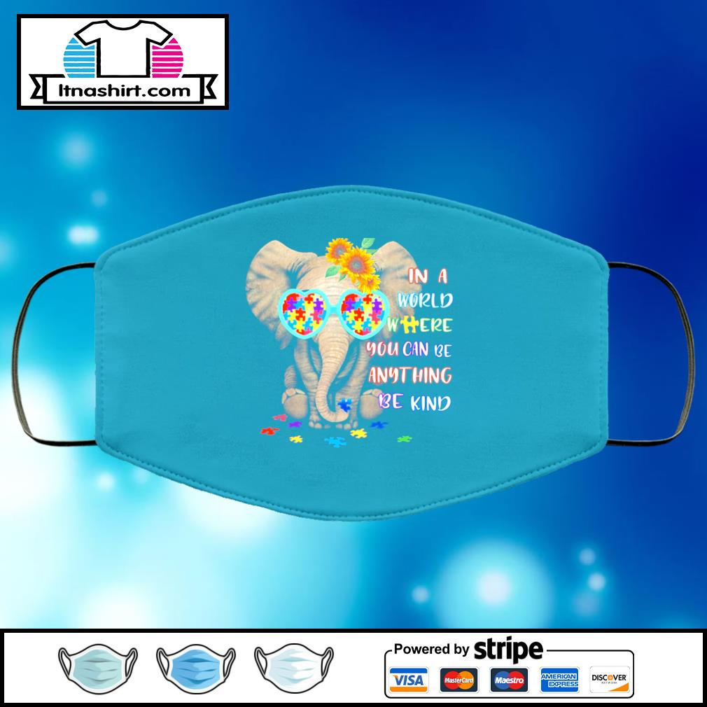 In a World where you can be anything be kind elephant face mask face-mask-light-blue-color