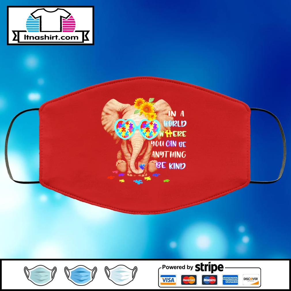 In a World where you can be anything be kind elephant face mask face-mask-red-color