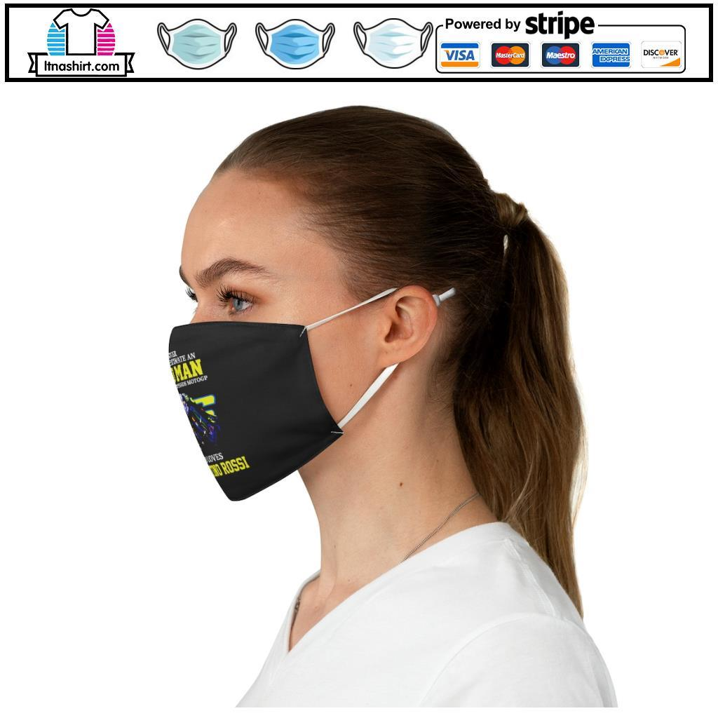 Official Never underestimate a woman who understands Motogp and love Valentino Rossi face mask c
