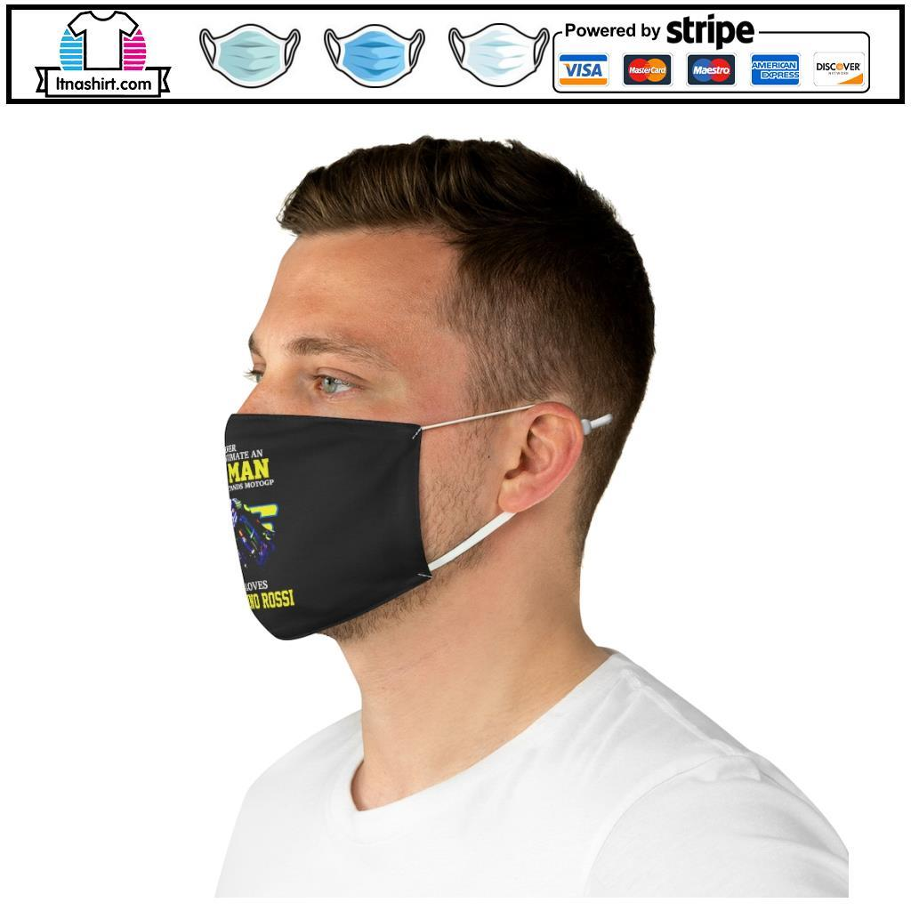 Official Never underestimate a woman who understands Motogp and love Valentino Rossi face mask e
